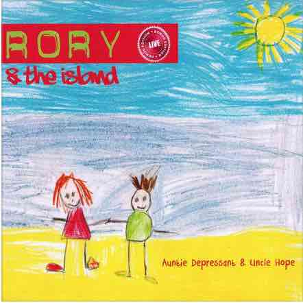 Aunti Depressant and Uncle Hope by Rory & The Island