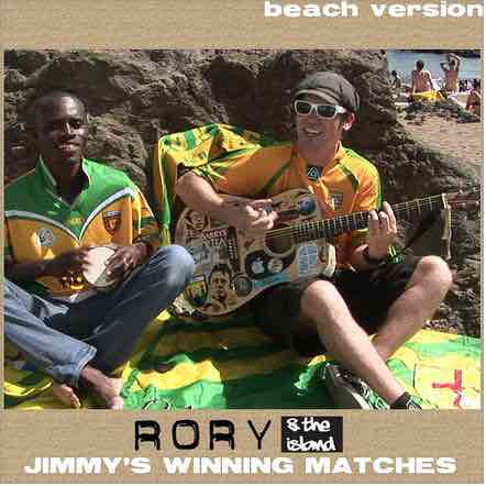 Jimmys winning matches (Beach Version). Rory & The Island